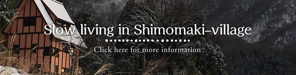 Slow living in Shimomaki-village